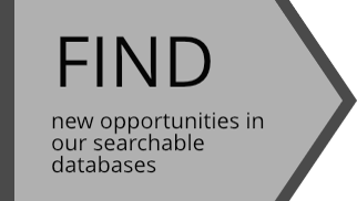 Find new opportunities in our searchable databases